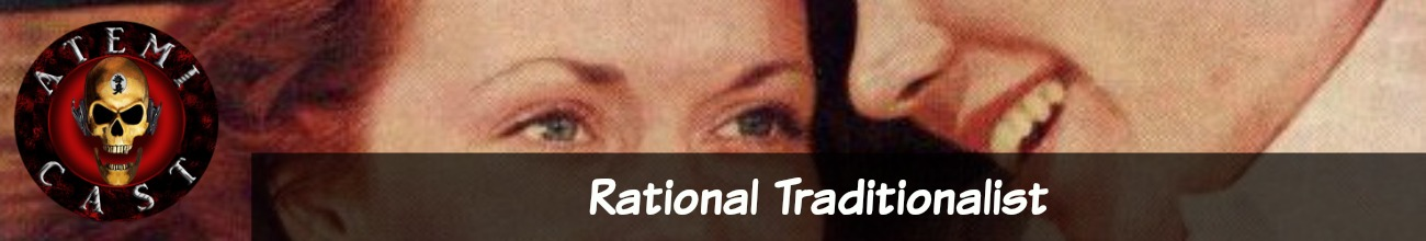 The Rational Traditionalists