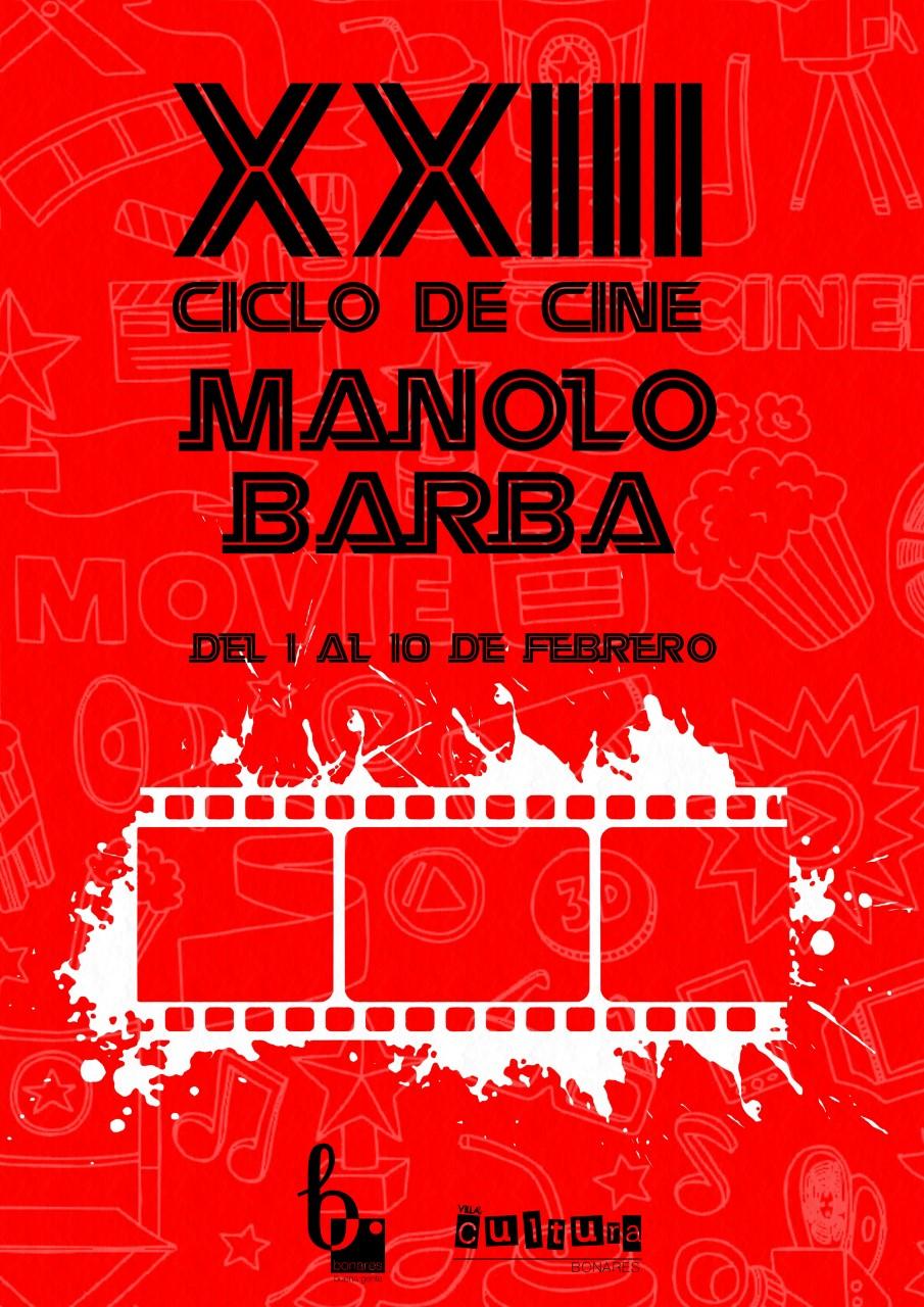 XXIII CICLO DE CINE MANOLO BARBA