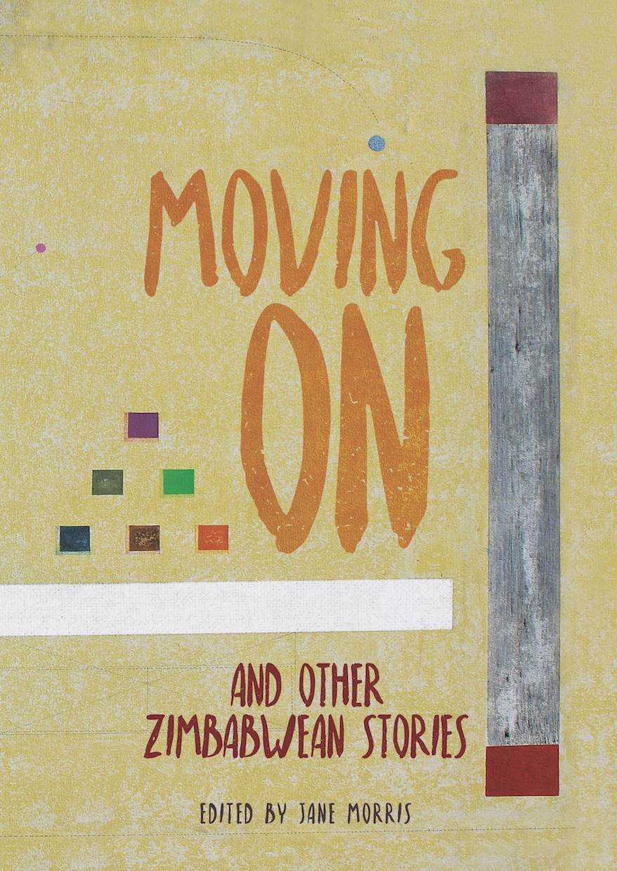 Moving On and other Zimbabwean stories