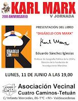 "200 Aniversaraio Karl MarX: ""Digáselo con Marx, Eduardo Sánchez Iglesias"