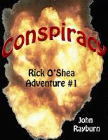 Conspiracy:  Rick O'Shea Adventure #1