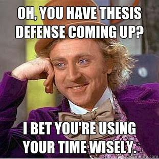 The thesis defense