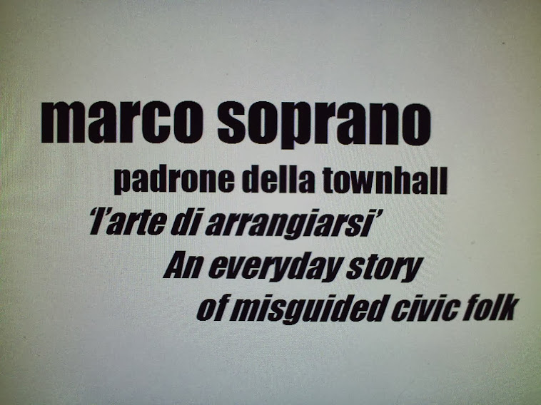 marco soprano   PADRONE DELLA TOWNHALL   An EXCLUSIVE Weekly view from a Town Hall near you!