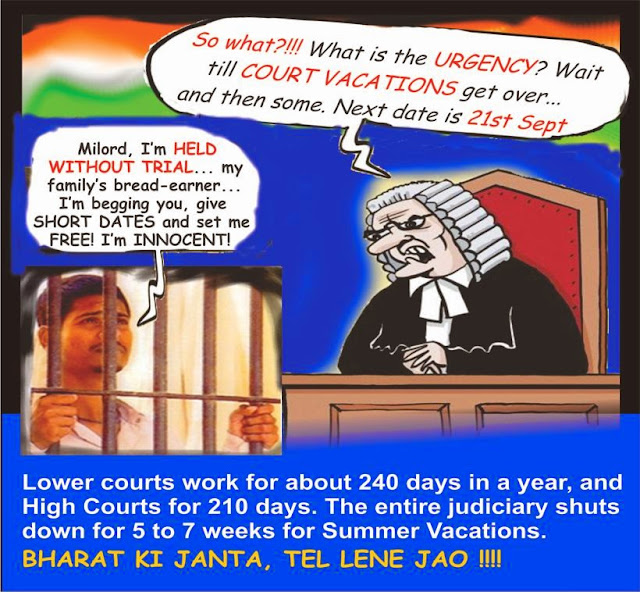Because of summer vacations, courts give long dates to undertrials - even those who are being held in judicial custody. Dates are not always given given immediately after summer vacations, so the delay is not only of a few weeks.
