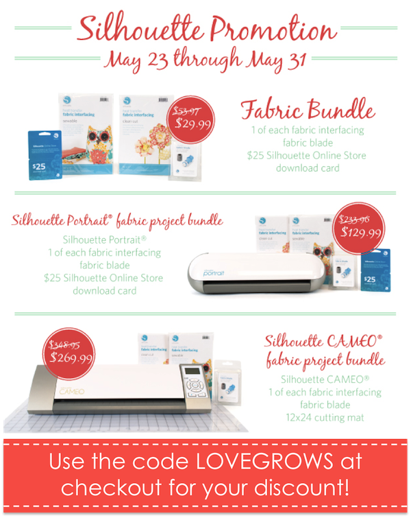 Silhouette Fabric Bundle Promotion - Use code LOVEGROWS at checkout for your discount!