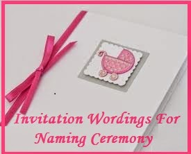 Sample Invitation Wordings For Naming Ceremony/Naming Ceremony Invitation  Wordings/What To Write In A Naming Ceremony Card