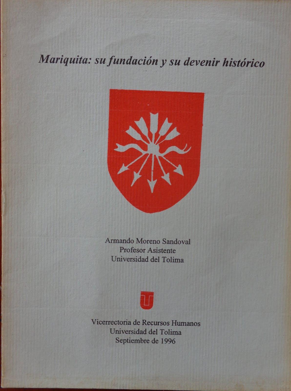 Mariquita: su fundación y devenir histórico