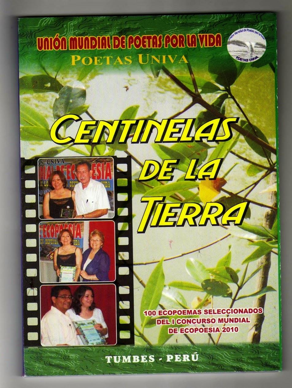"""""""Centinelas de la tierra. Primera antología mundial de ecopoesía"""" (2011)"""