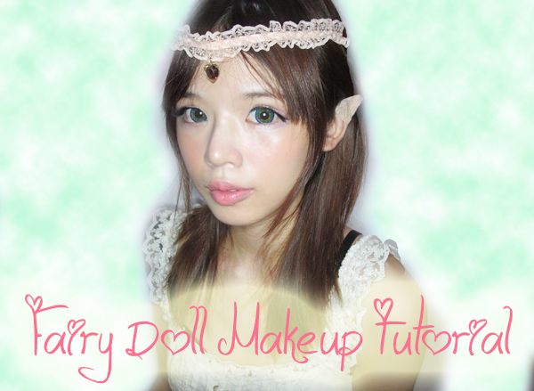 [tutorial] Fairy Doll makeup tutorial