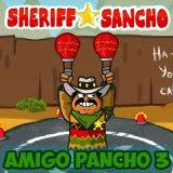Amigo Pancho 3: Sheriff Sancho | Juegos15.com