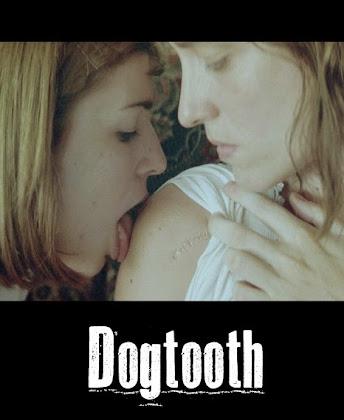 http://2.bp.blogspot.com/-kw1-TMcRTHo/VBtoAsoCZ-I/AAAAAAAAAbU/mC3HXEMHmIM/s420/Dogtooth%2B2009.jpg