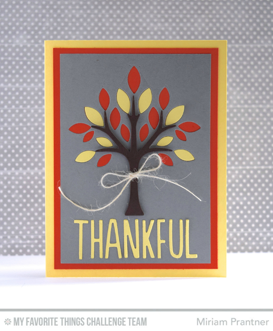 Fall Thankful Card by Miriam Prantner featuring the Lisa Johnson Designs Out on a Limb and Laina Lamb Designs Emmitt Alphabet Die-namics #mftstamps