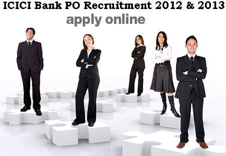How to Apply online for ICICI Bank PO Recruitment 2012-2013