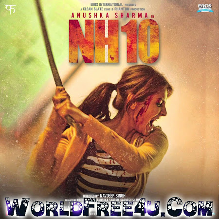 Poster Of Bollywood Movie NH10 (2015) 300MB Compressed Small Size Pc Movie Free Download worldfree4u.com