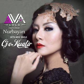 Iva Lola - Ojo Kuatir (feat. Nurbayan) Stafaband Mp3 dan Lirik Terbaru