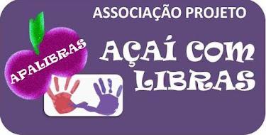Projeto AÇAÍ COM LIBRAS