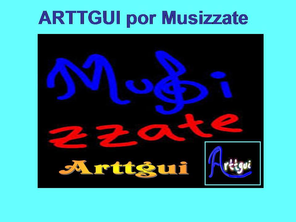 ARTTGUI por Musizzate, ingresa y Descubre mucho más ...