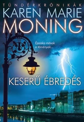 http://moly.hu/konyvek/karen-marie-moning-keseru-ebredes