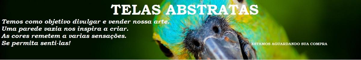Telas Abstratas para decorações de ambientes. Decore com arte! Temos Aulas de pintura também.