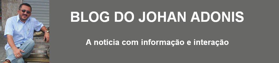 BLOG DO JOHAN ADONIS