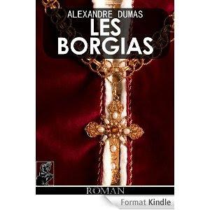 Crtique littéraire Les Borgias Dumas