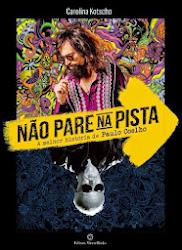 Baixar Filme Não Pare Na Pista: A Melhor História de Paulo Coelho (Nacional)
