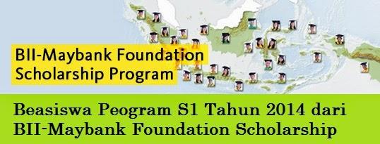 Beasiswa Program S1 dari BII-Maybank Foundation Scholarship Tahun 2014