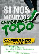 MOVILIZACIÓN PARA EL 24 Y 27 DE OCTUBRE SI NOS MOVEMOS, LO CAMBIAMOS TODO.