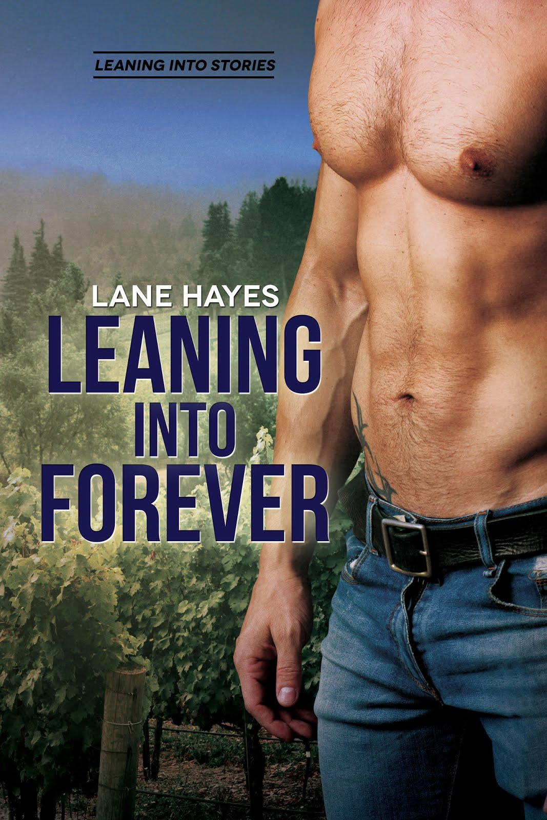 Leaning Into Forever by Lane Hayes