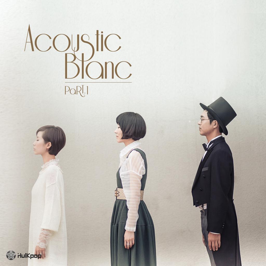 Park Ki Young, Acoustic Blanc – Acoustic Blanc Part.1 – EP