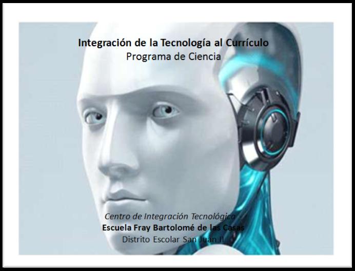 Tecnología y Ciencias INTEGRADAS