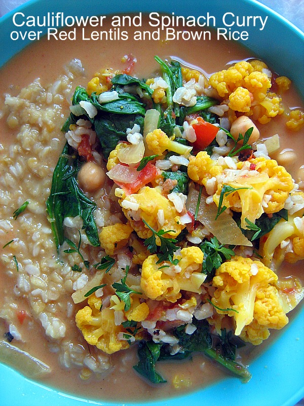 Cauliflower and Spinach Curry over Red Lentils & Brown Rice
