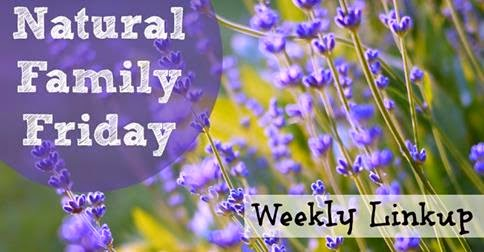 http://naturalfamilytoday.com/natural-family-friday/natural-family-friday-10314/