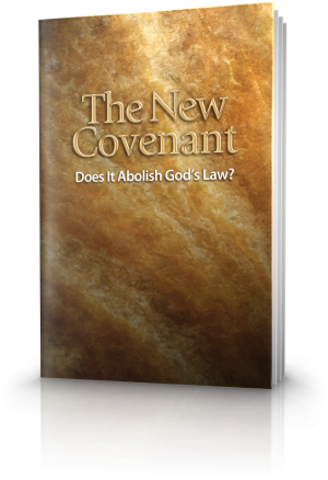 The New Covenant - Does It Abolish God's Law?