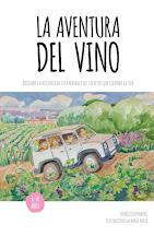 """""""La aventura del vino"""""""