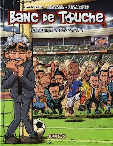 Banc de Touche Tome 1