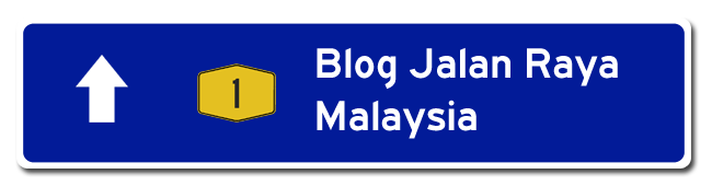 Blog Jalan Raya Malaysia (Malaysian Highway Blog)