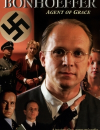 Bonhoeffer: Agent of Grace | Bmovies