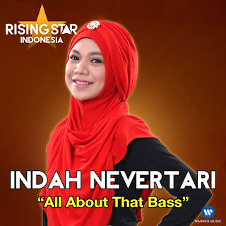 Indah Nevertari - All About That Bass (Rising Star Indonesia) on iTunes