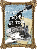 Mis otros blogs Historias Desde el Tren