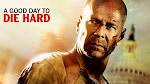 A good day To Die Hard Movies