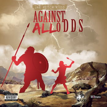 Jae Retch KyDD - Against All Odds
