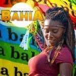 Capa O Som Que Vem da Bahia (2014) | músicas