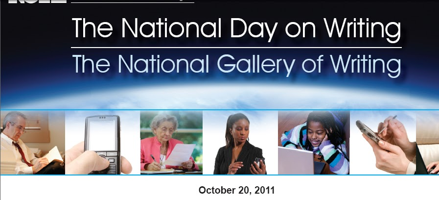 national day of writing Why i write: a celebration of the national day on writing date: october 17, 2011 summary: the urge to write can be a mysterious callingthere are so many different ways to understand not only the why of writing, but what one gets out of it.
