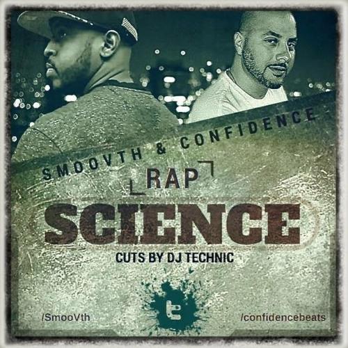 """SmooVth & Confidence - """"Rap Science"""""""