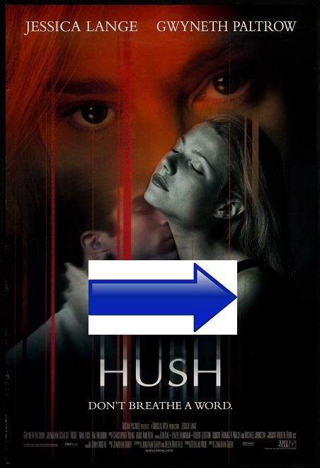 http://jessicalangefilmography.blogspot.com.es/2016/01/hush-1998.html