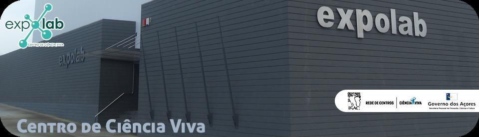 Expolab - Centro de Ciência Viva