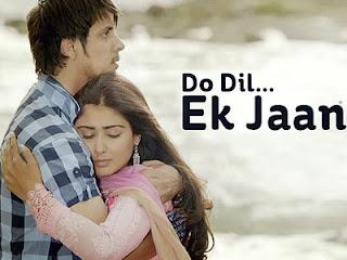 Do Dil ... Ek Jaan on lifeok