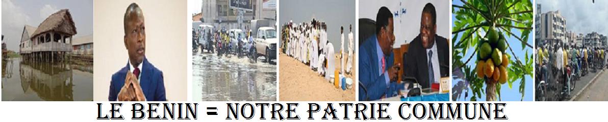 BENIN politique: Toute l'information & l'actualité au BENIN