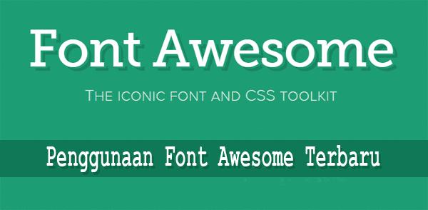 Penggunaan Font Awesome Terbaru Versi 4.2.0
